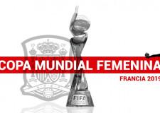 Copa Mundial de Fútbol Femenino Francia 2019: ¿Será España el equipo revelación?
